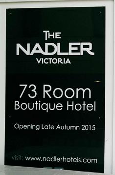 The Nadler Victoria construction sign
